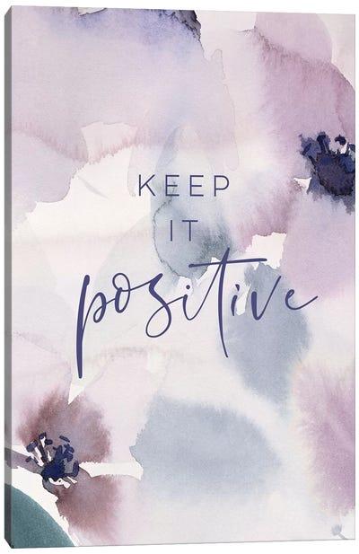 Keep it Positive Canvas Art Print