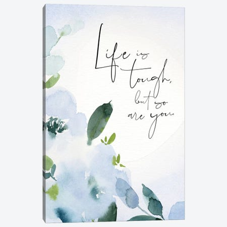 Life is Tough Canvas Print #SPN127} by Stephanie Ryan Canvas Art Print