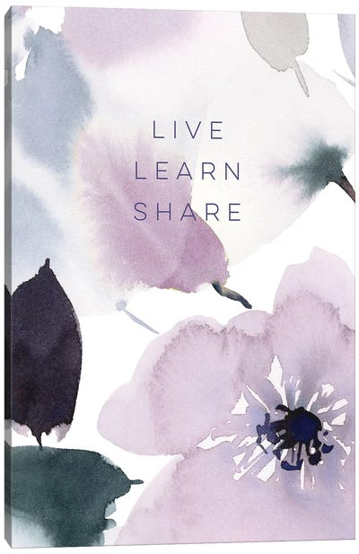 Live Learn Share Canvas Art Print