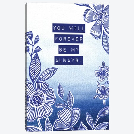 Be My Always Canvas Print #SPN15} by Stephanie Ryan Canvas Artwork
