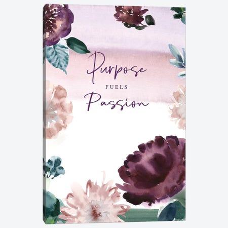 Purpose Fuels Passion Canvas Print #SPN172} by Stephanie Ryan Canvas Art Print