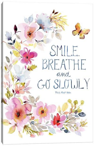 Smile Breathe Canvas Art Print