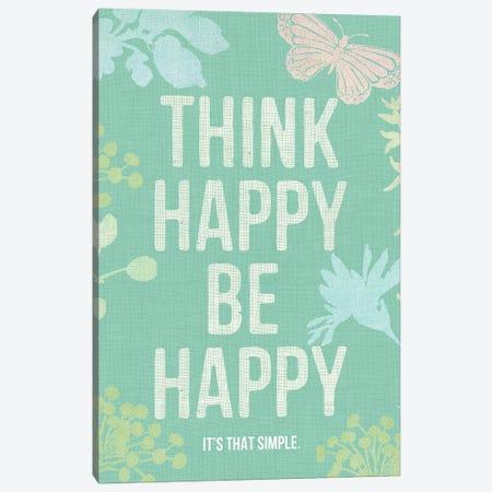 Think Happy Be Happy Canvas Print #SPN211} by Stephanie Ryan Canvas Artwork