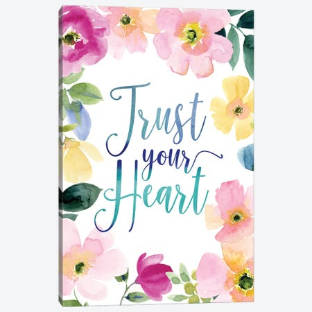 Trust Your Heart Canvas Print #SPN216} by Stephanie Ryan Canvas Print