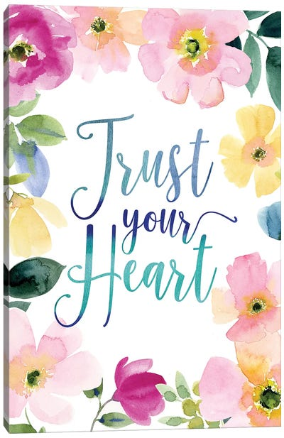 Trust Your Heart Canvas Art Print