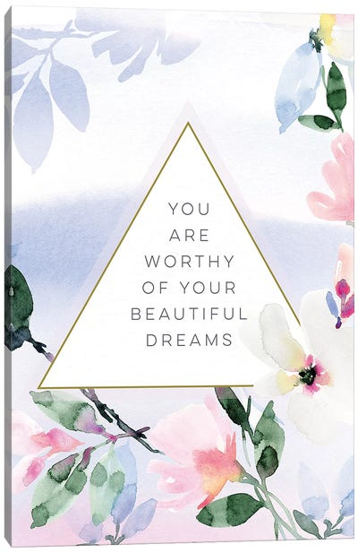 You Are Worthy of Your Beautiful Dreams Canvas Art Print