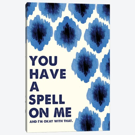 You Have a Spell on Me Canvas Print #SPN225} by Stephanie Ryan Canvas Wall Art
