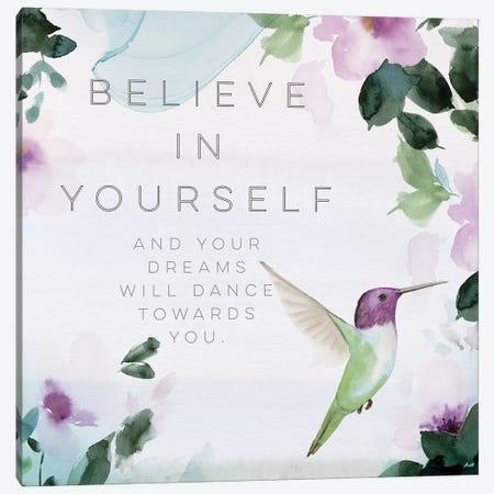 Believe in Yourself Canvas Print #SPN28} by Stephanie Ryan Canvas Art