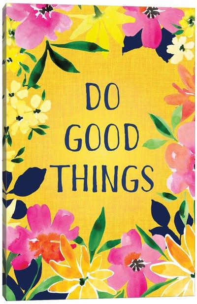 Do Good Things Canvas Art Print