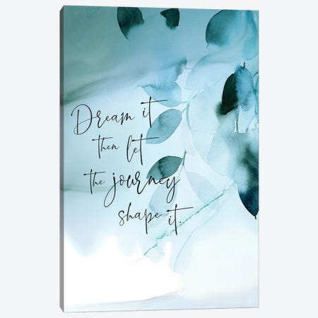 Dream It Canvas Print #SPN69} by Stephanie Ryan Canvas Art