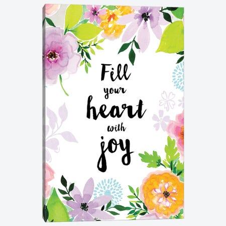 Fill Your Heart with Joy Canvas Print #SPN83} by Stephanie Ryan Canvas Art