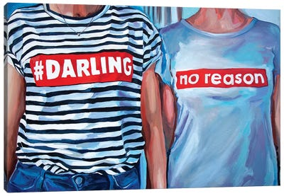 Darling, No Reason Canvas Art Print
