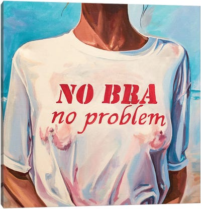 No Bra No Problem Canvas Art Print