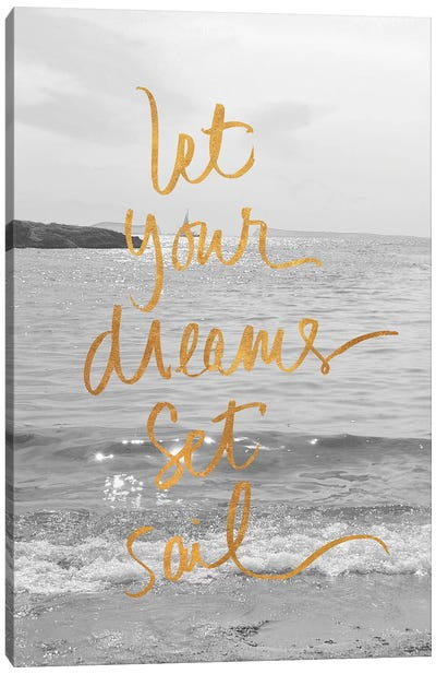 Let Your Dreams Set Sail Canvas Art Print