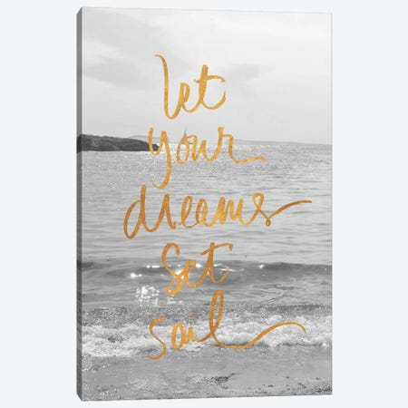 Let Your Dreams Set Sail Canvas Print #SRH25} by Sarah Gardner Canvas Art