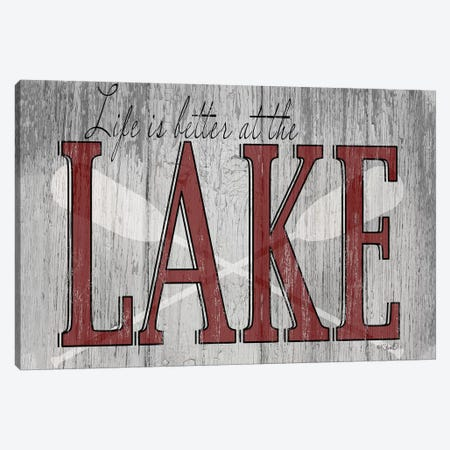 Life is Better at the Lake Canvas Print #SRL30} by Kate Sherrill Canvas Artwork