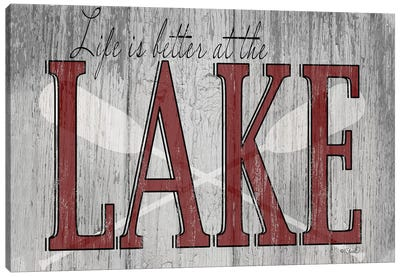 Life is Better at the Lake Canvas Art Print