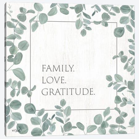 Family Love Gratitude Eucalyptus Canvas Print #SRL39} by Kate Sherrill Canvas Artwork