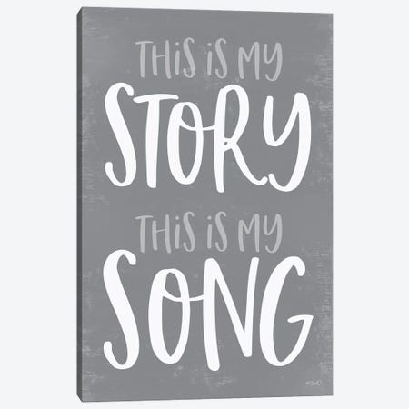 This Is My Story Canvas Print #SRL47} by Kate Sherrill Canvas Artwork