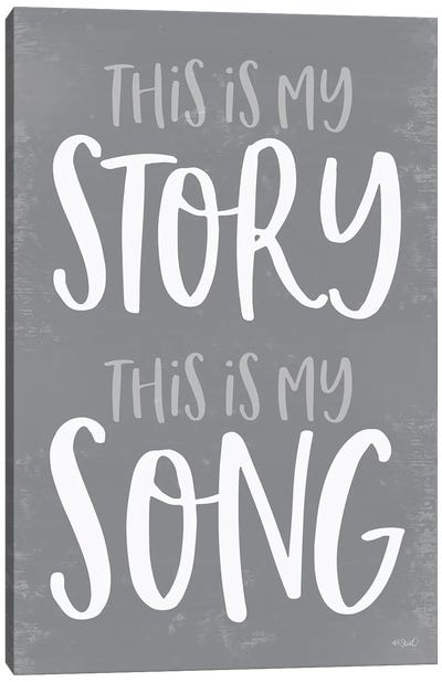 This Is My Story Canvas Art Print