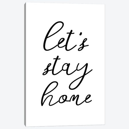 Lets' stay home Canvas Print #SSE106} by Sisi & Seb Canvas Art