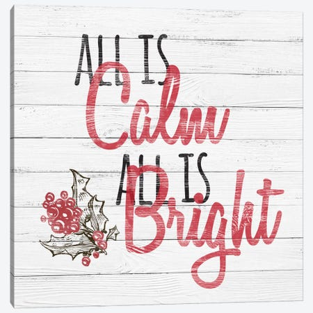 All Is Calm, All Is Bright Canvas Print #SSG1} by 5by5collective Canvas Artwork