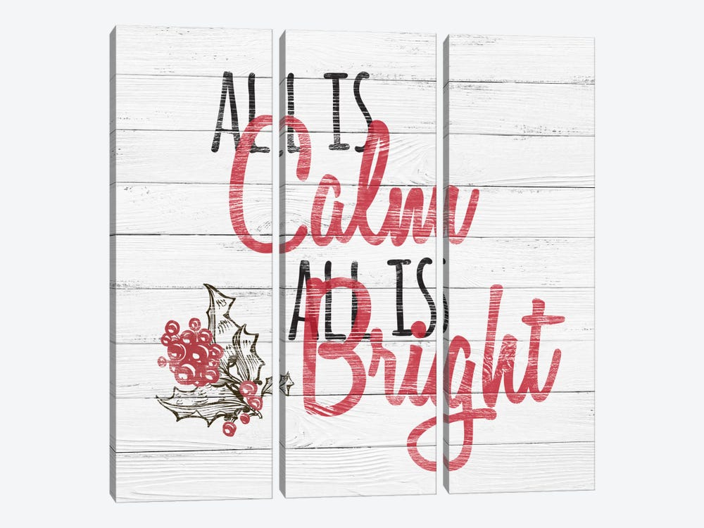 All Is Calm, All Is Bright by 5by5collective 3-piece Canvas Wall Art
