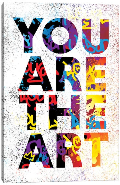 You Are The Art Canvas Art Print