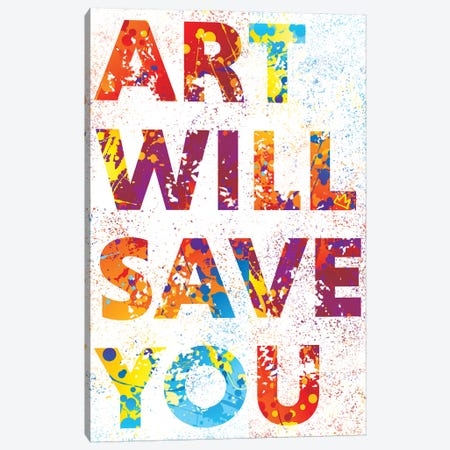 Art Wil Save You Canvas Print #SSK3} by Streetsky Canvas Wall Art