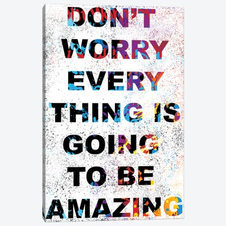 Don't Worry Canvas Print #SSK6} by Streetsky Canvas Print