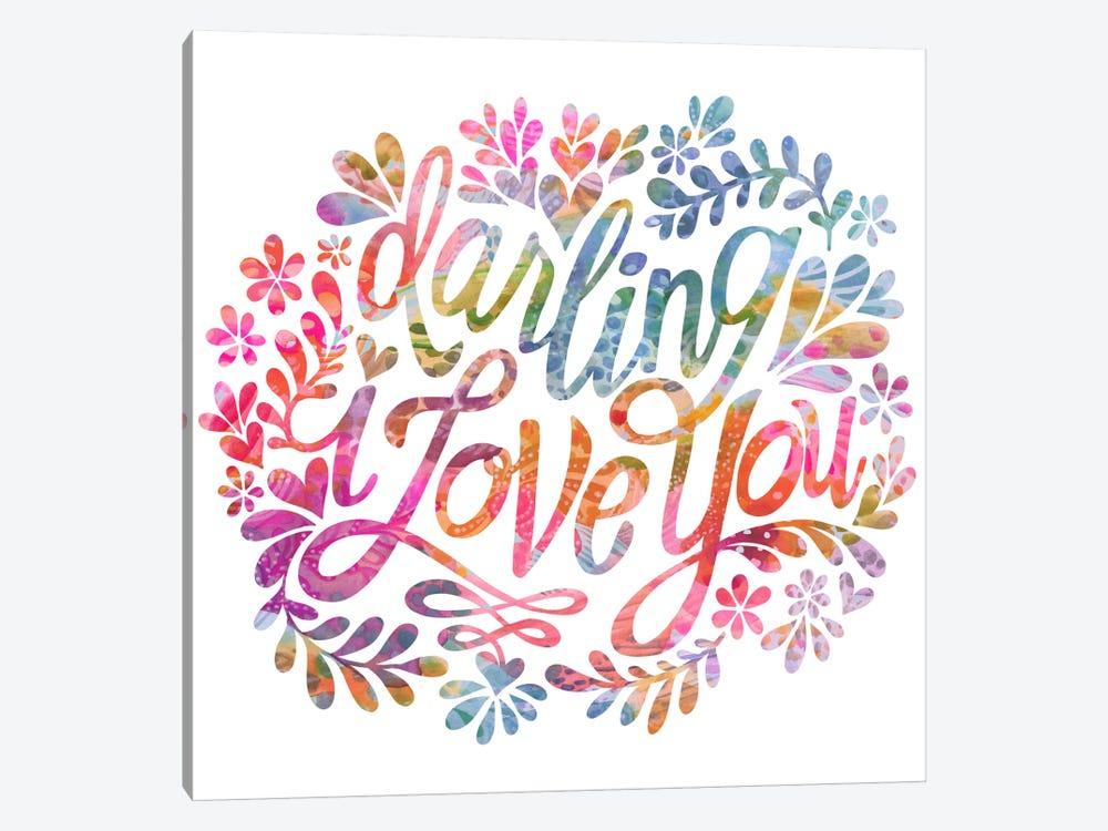 Darling I Love You by Stephanie Corfee 1-piece Canvas Art Print