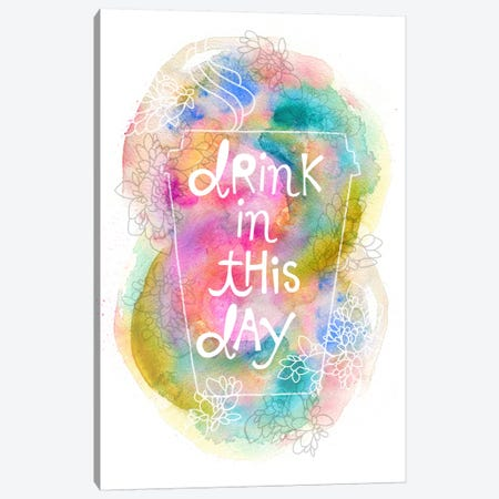 Drink In This Day Canvas Print #STC104} by Stephanie Corfee Canvas Artwork