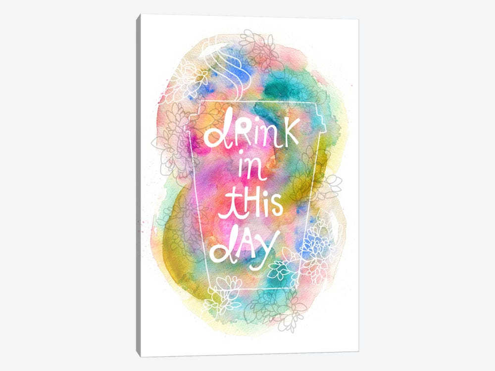 Drink In This Day by Stephanie Corfee 1-piece Canvas Art
