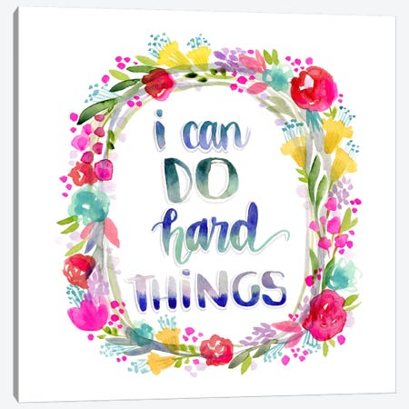I Can Do Hard Things Canvas Print #STC123} by Stephanie Corfee Canvas Art Print