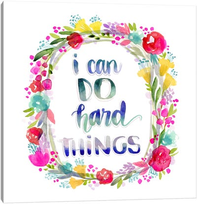 I Can Do Hard Things Canvas Art Print