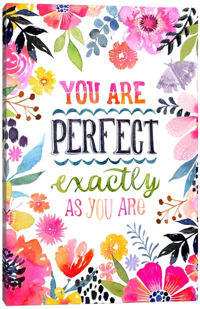 Perfect As You Are Canvas Art Print