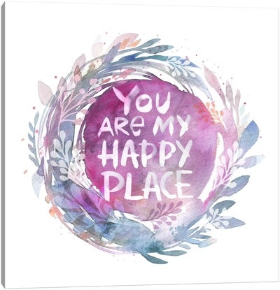 You Are My Happy Place Canvas Art Print