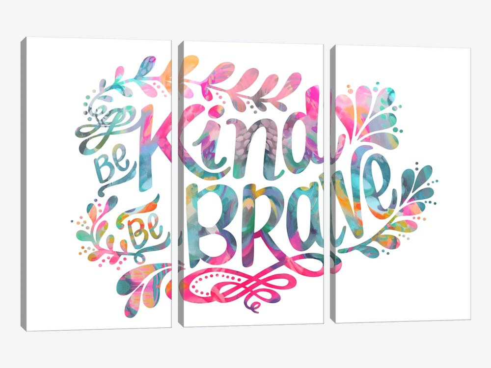 Be Kind Be Brave by Stephanie Corfee 3-piece Canvas Print