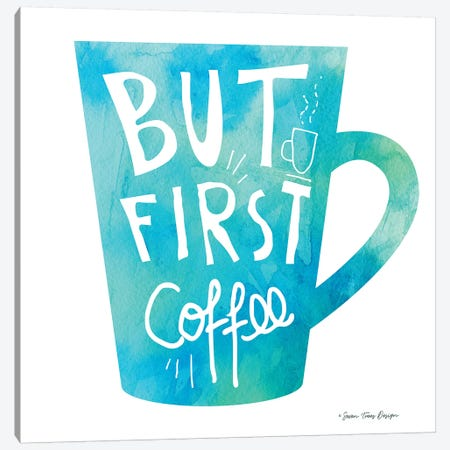 But First Coffee II Canvas Print #STD12} by Seven Trees Design Canvas Wall Art