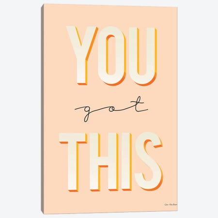 You Got This Canvas Print #STD135} by Seven Trees Design Canvas Artwork