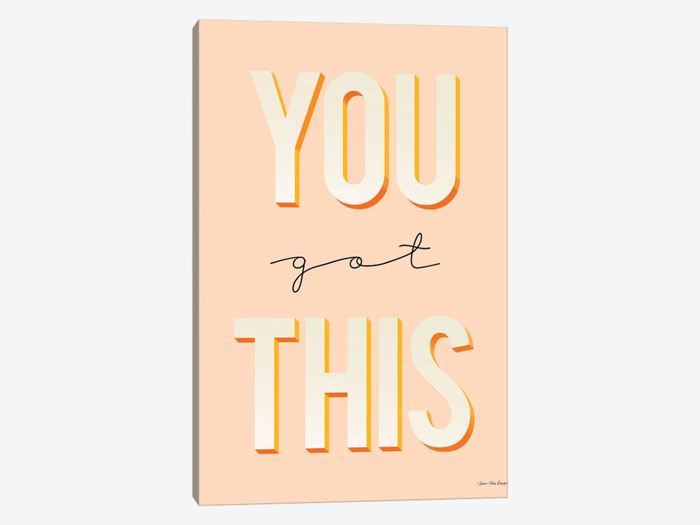 You Got This by Seven Trees Design 1-piece Canvas Art