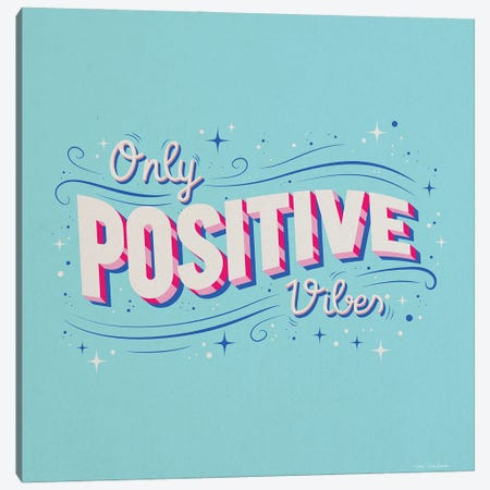 Only Positive Vibes Canvas Print #STD140} by Seven Trees Design Canvas Wall Art