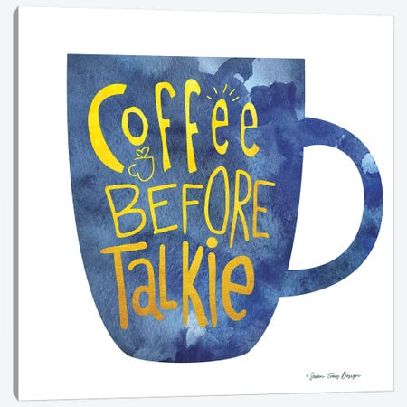 Coffee Before Talkie I Canvas Print #STD14} by Seven Trees Design Canvas Art Print