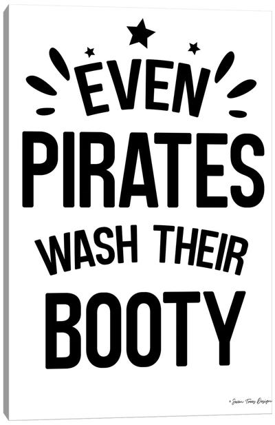 Even Pirates Wash Their Booty Canvas Art Print