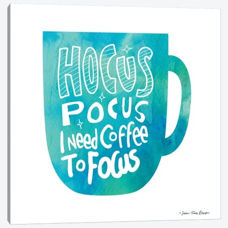 Hocus Pocus I Need Coffee Canvas Print #STD29} by Seven Trees Design Art Print
