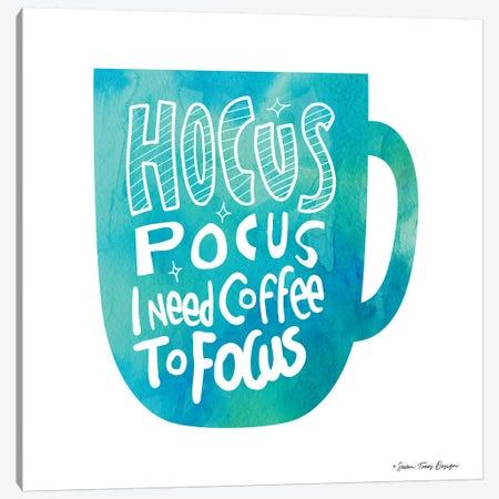 Hocus Pocus I Need Coffee Canvas Print #STD29} by Seven Trees Design Art Print