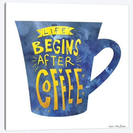 Life Begins After Coffee I Canvas Print #STD34} by Seven Trees Design Canvas Print