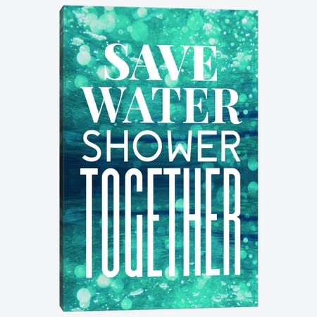 Save Water  Canvas Print #STD53} by Seven Trees Design Canvas Wall Art