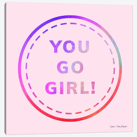 You Go Girl Canvas Print #STD77} by Seven Trees Design Canvas Art Print
