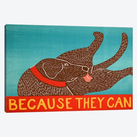 Because They Can, Choc Canvas Print #STH10} by Stephen Huneck Canvas Wall Art